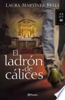El ladron de calices / The Thief of Chalices