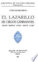 El Lazarillo de ciegos caminantes desde Buenos Aires hasta Lima