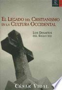 El legado del cristianismo en la cultura occidental