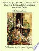 El legado del ignorantismo: Conferencia dada el 23 de abril de 1920 ante la Asamblea de Maestros en Baguio