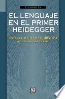El lenguaje en el primer Heidegger