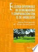 EL LEXICO DISPONIBLE DE EXTREMADURA Y COMPARACiÓN CON EL DE ANDALUCÍA