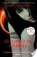 El libro de Gabriel / the book of gabriel