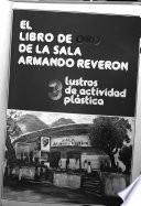 El Libro de oro de la Sala Armando Reverón