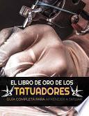 El Libro de Oro de Los Tatuadores