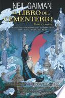 El libro del cementerio (Novela gráfica Vol. I)