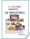El Libro Mas Completo de Reposteria