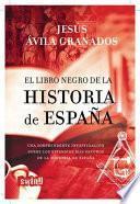 El Libro Negro de la Historia de Espana