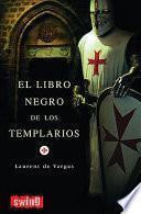 El Libro Negro de Los Templarios