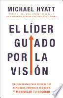 El líder guiado por la visión