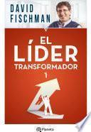 El líder transformador 1