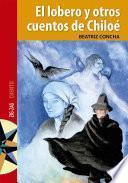 El lobero y otros cuentos de Chiloé