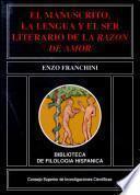 El manuscrito, la lengua y el ser literario de la Razón de amor