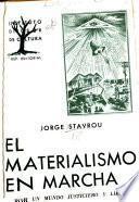 El materialismo en marcha