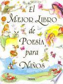 El mejor libro de poesia para ninos / The best book of children poetry