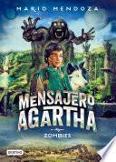 El mensajero de Agartha - 1 Zombies