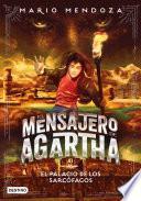 El mensajero de Agartha 2 - El palacio de los sarcófagos