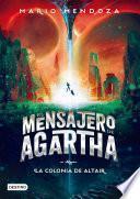 El mensajero de Agartha 4 - La colonia de Altair