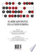 El mercado digital en la Unión Europea