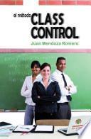 El metodo ClassControl / The ClassControl Method