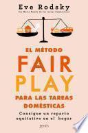 El método Fair Play para las tareas domésticas