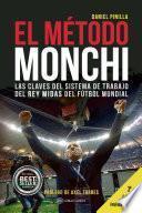 El Método Monchi