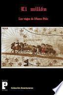El Milln, los viajes de Marco Polo