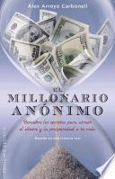 El millonario annimo/ The Anonymous Millionaire
