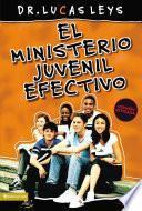 El ministerio juvenil efectivo