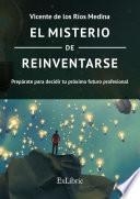 El misterio de reinventarse