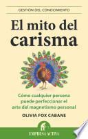 El Mito del Carisma