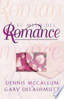 El Mito del Romance