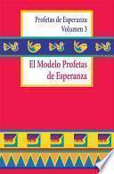El Modelo Profetas de Esperanza