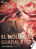 El molino de Guadalajara