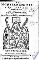 El Monserrate del capitan C. de Virués ... Tercera impression an̄adida y notablemēte mejorada. [A poem, with MS. corrections by the author?]