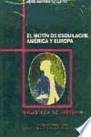 El motín de Esquilache, América y Europa