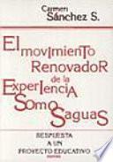 El movimiento renovador de la experiencia en Somosaguas