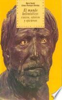 El mundo helenístico: cínicos, estoicos y epicúreos