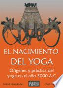 El nacimiento del yoga