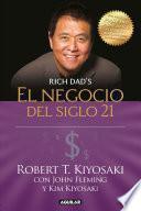 El Negocio del Siglo 21 / The Business of the 21st Century
