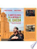 El norte de África en la intriga de Al Qaeda. El Magreb como nuevo escenario geopolítico internacional