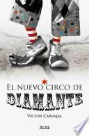 El Nuevo circo de Diamante
