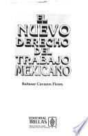 El nuevo derecho del trabajo mexicano
