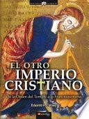 El otro Imperio cristiano