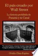 El País Creado Por Wall Street