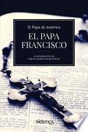El Papa Francisco: La Biograf