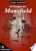 El parque de Mansfield (Ilustrado)