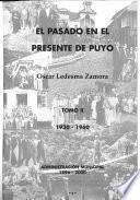 El pasado en el presente de Puyo: 1930-1960