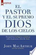 El pastor y el supremo Dios de los cielos/ The Shepherd and the Supreme God of Heaven