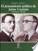 El pensamiento político de Jaime Guzmán